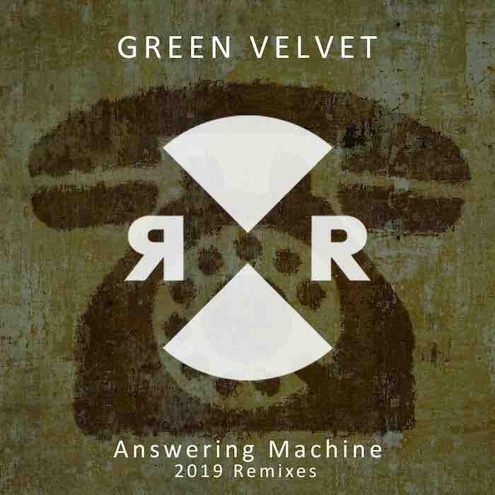 Green Velvet - Answering Machine 2019 Remixes (incl. Prok | Fitch & Coyu Remixes) cover