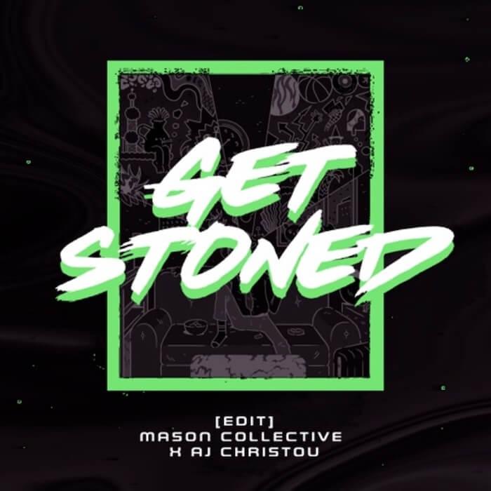 Mason Collective & AJ Christou - Get Stoned cover