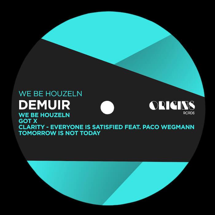 Demuir - We Be HouzeIn cover