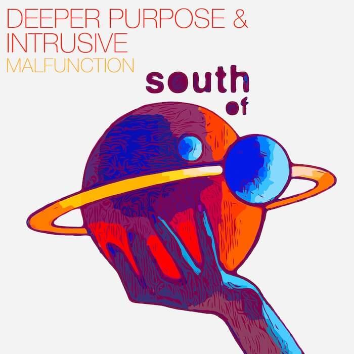 Deeper Purpose & Intrusive - - Malfunction cover