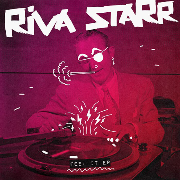 Riva Starr - Feel It EP cover