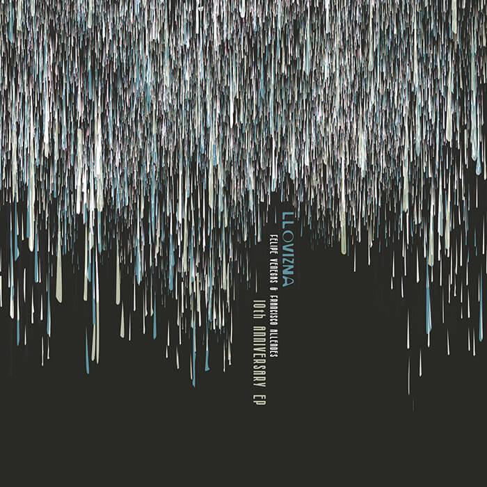Felipe Venegas & Francisco Allendes - Llovizna 10th Anniversary EP cover