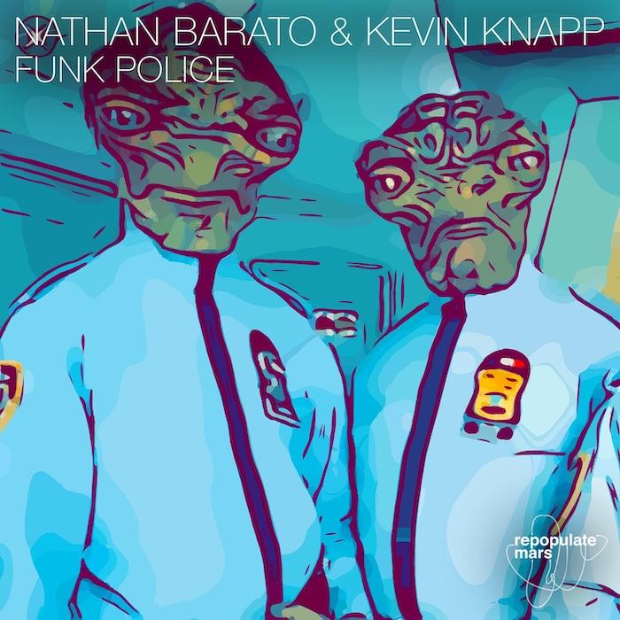 Nathan Barato & Kevin Knapp - Funk Police cover