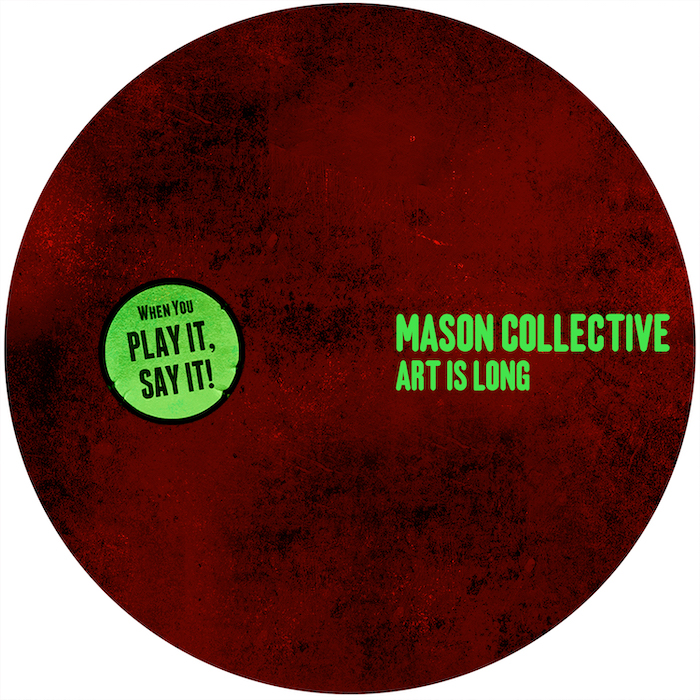 Mason Collective - Art Is Long cover