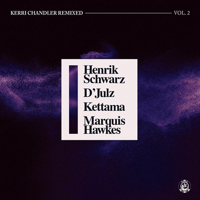 Kerri Chandler - Kerri Chandler Remixed Vol. 2 cover
