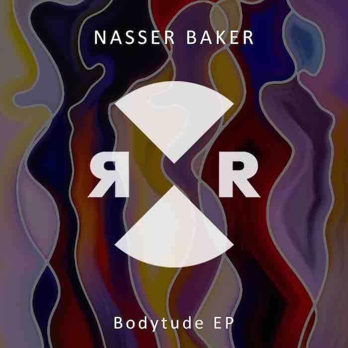 Nasser Baker - Bodytude EP cover