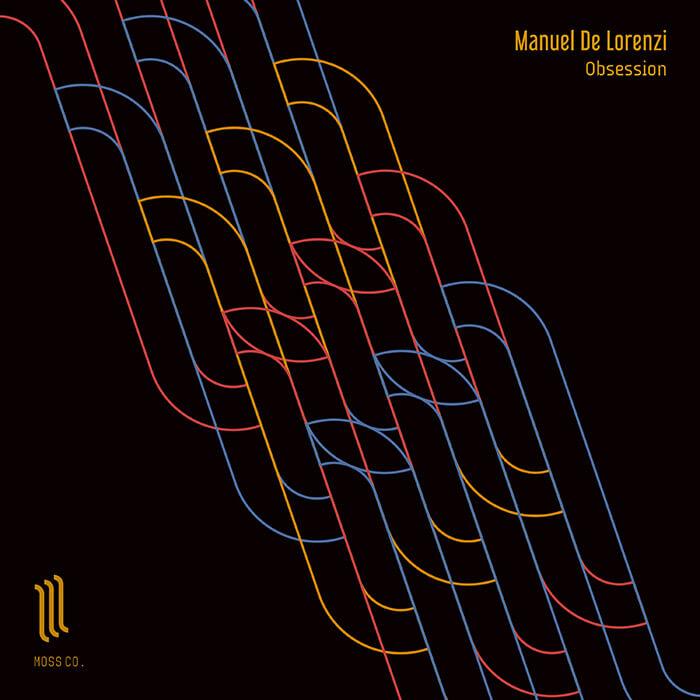 Manuel De Lorenzi - Obsession EP cover