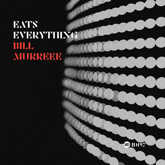 Eats Everything - Bill Murreee EP cover