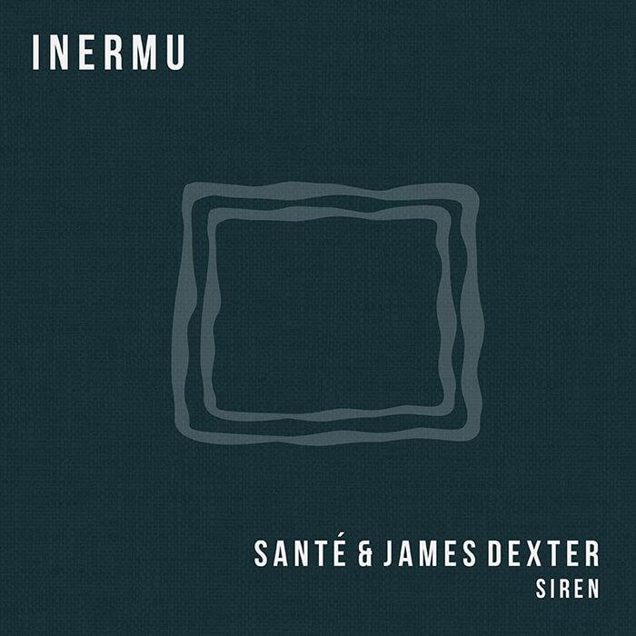 Santé & James Dexter - Siren EP cover