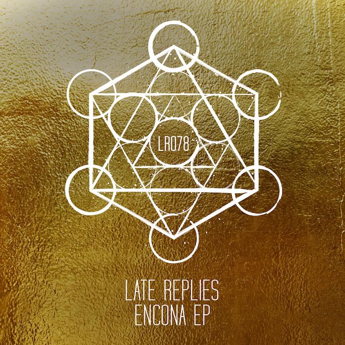 Late Replies - Encona EP cover