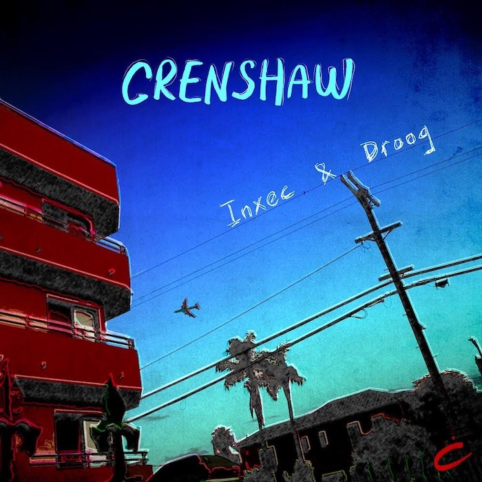 Inxec & Droog – Crenshaw cover