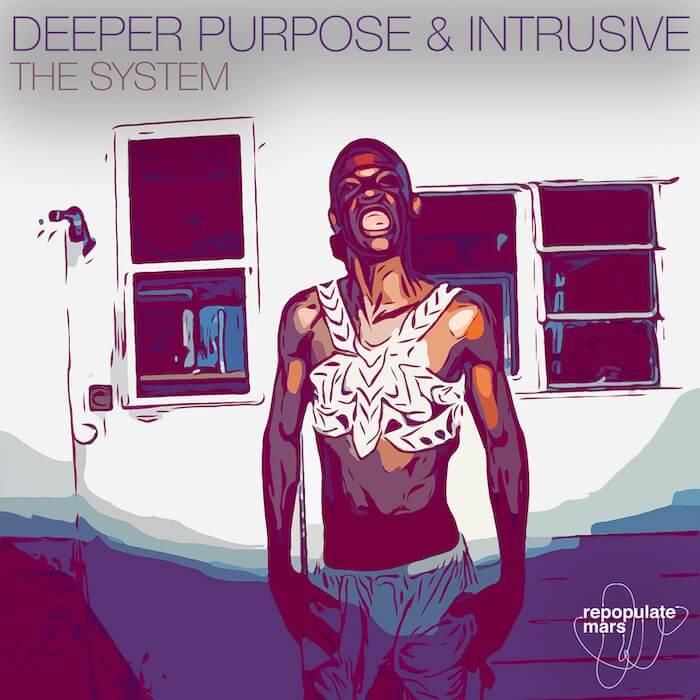 Deeper Purpose & Intrusive The System cover