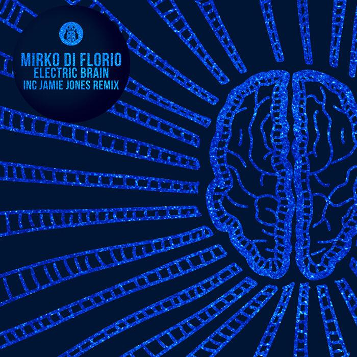 Mirko Di Florio - Electric Brain EP cover