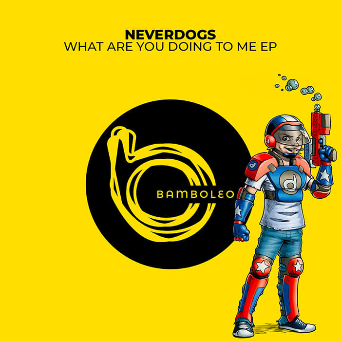 Neverdogs - What Are You Doing To Me EP cover