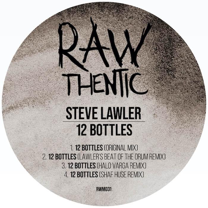 Steve Lawler - 12 Bottles (incl. Shaf Huse & Halo Varga Remixes) cover