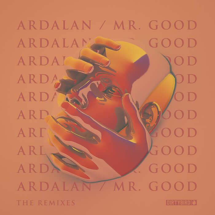 Ardalan - Mr. Good Remixes cover