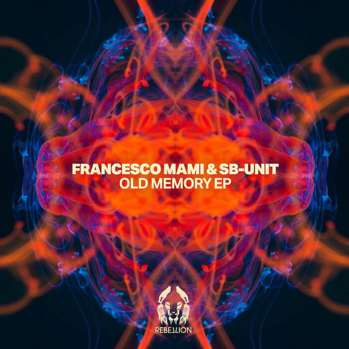 Francesco Mami & SB-Unit - Old Memory EP cover