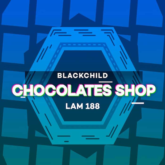 Blackchild (ITA) - Chocolates Shop cover