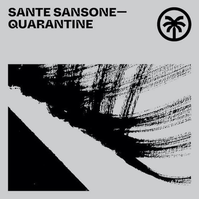 Sante Sansone - Quarantine cover