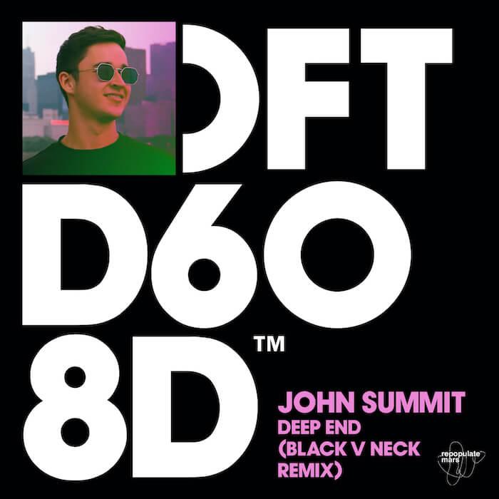 John Summit - Deep End (Black v Neck Extended Remix) cover