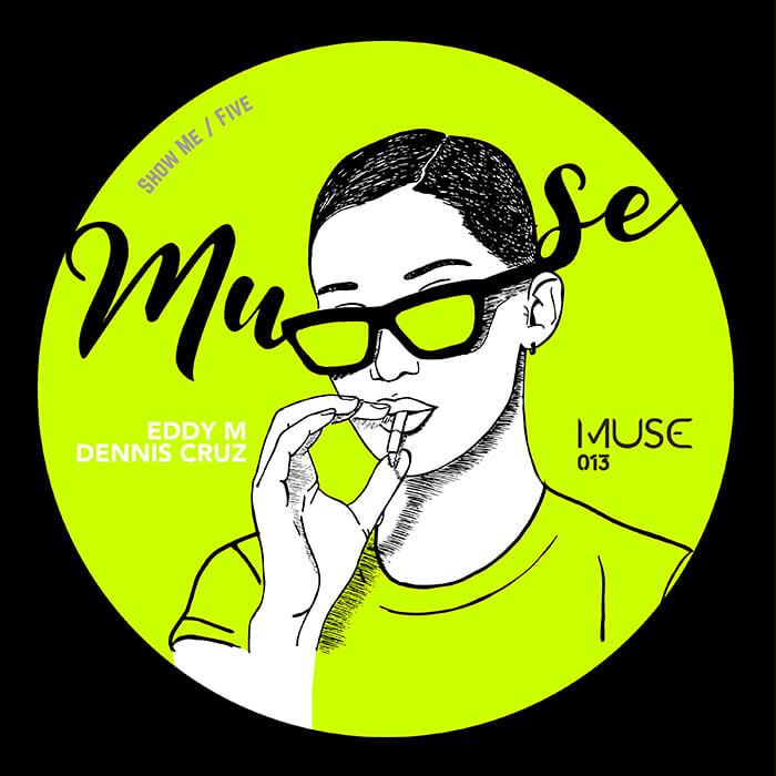 Eddy M, Dennis Cruz - Show Me / Five EP cover