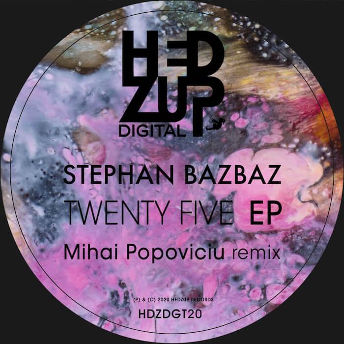 Stephan Bazbaz - Twenty Five EP (incl. Mihai Popoviciu Remix) cover