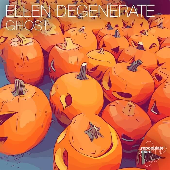 Ellen Degenerate - Ghost cover