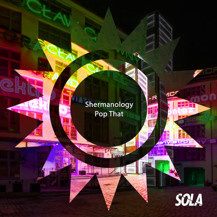 Shermanology - Pop That EP cover