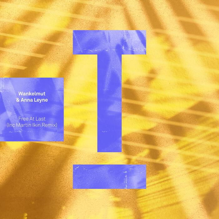 Wankelmut & Anna Leyne - Free At Last (inc Martin Ikin Remix) cover