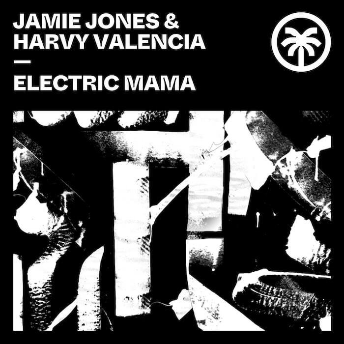 Jamie Jones & Harvy Valencia - Electric Mama cover