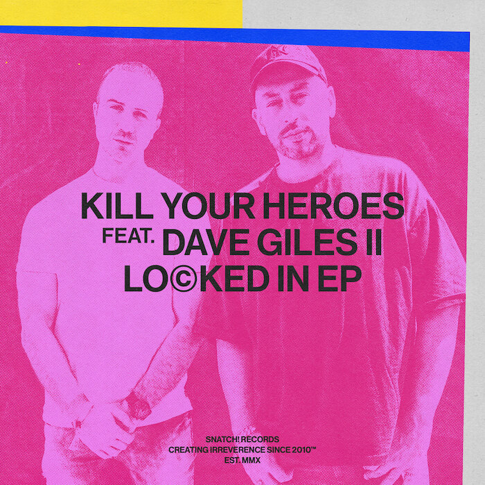 Kill Your Heroes ft. Dave Giles II - Locked In EP (w/ Darius Syrossian Remix) cover
