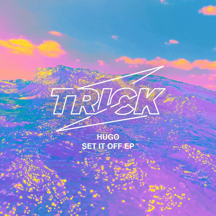 HUGO - Set It Off EP cover