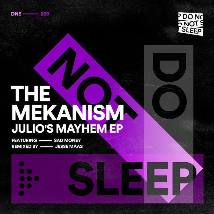 The Mekanism feat. Sad Money - Julio's Mayhem cover