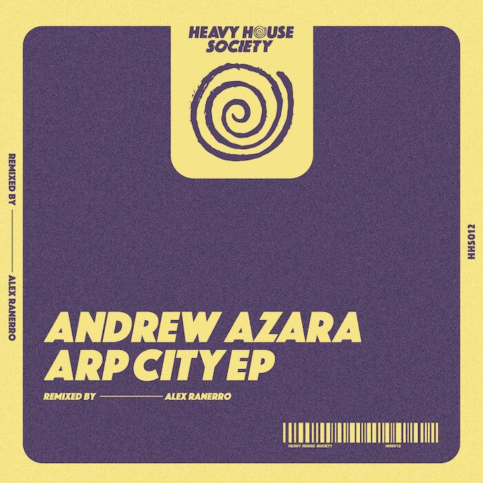 Andrew Azara - Arp City EP (Incl Alex Ranerro Remix) cover
