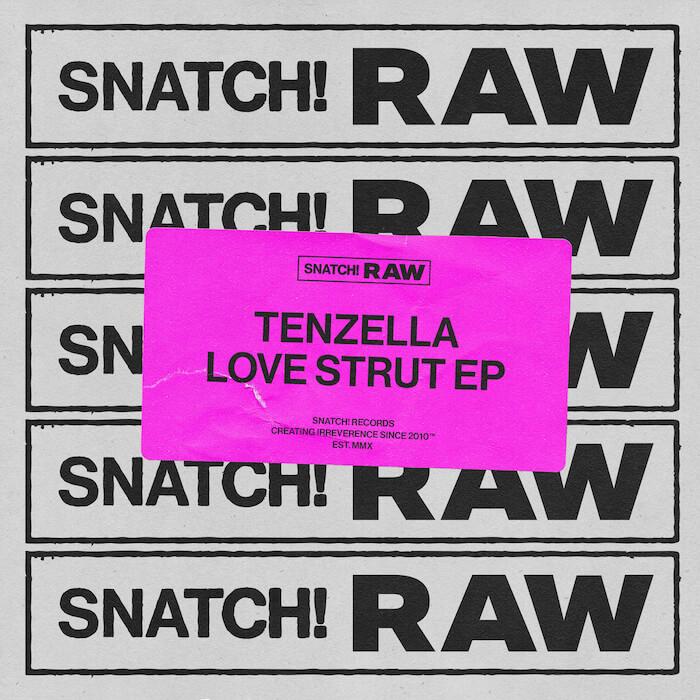 Tenzella - Love Strut EP cover