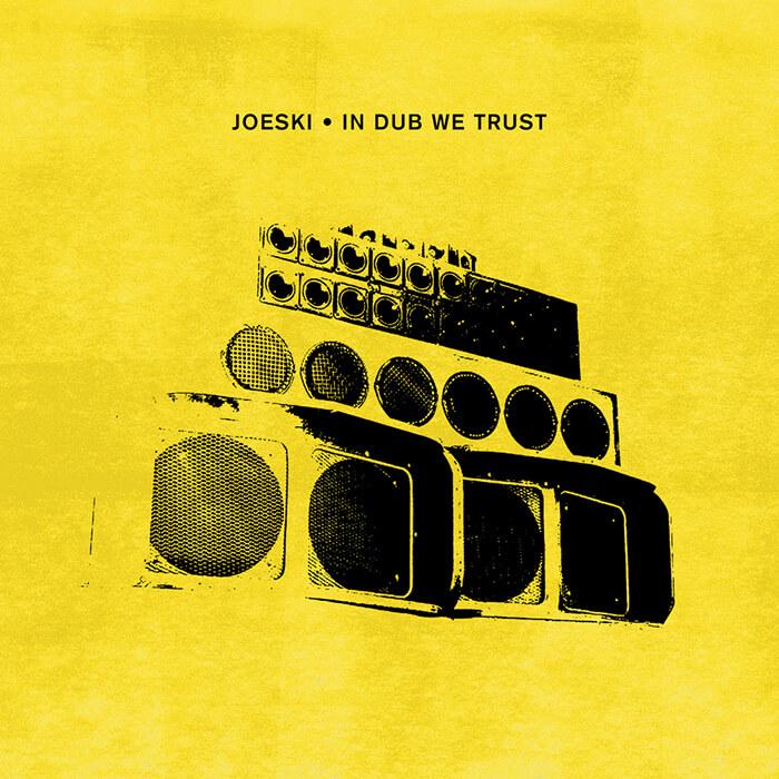 Joeski - In Dub We Trust cover
