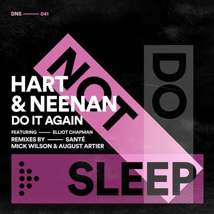 Hart & Neenan feat Elliot Chapman - Do It Again EP (Incl Santé and Mick Wilson & August Artier Remixes) cover