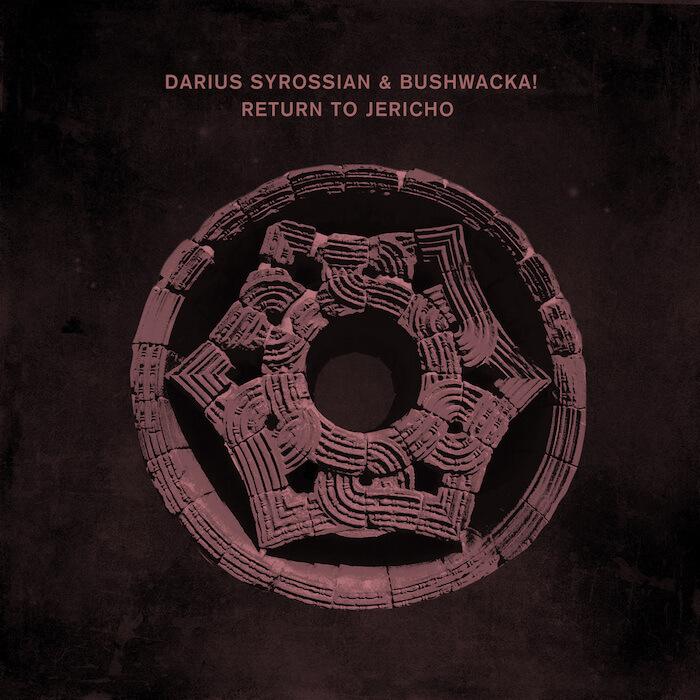Darius Syrossian & Bushwacka - Return To Jericho cover