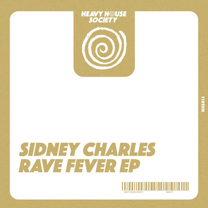 Sidney Charles - Rave Fever EP cover