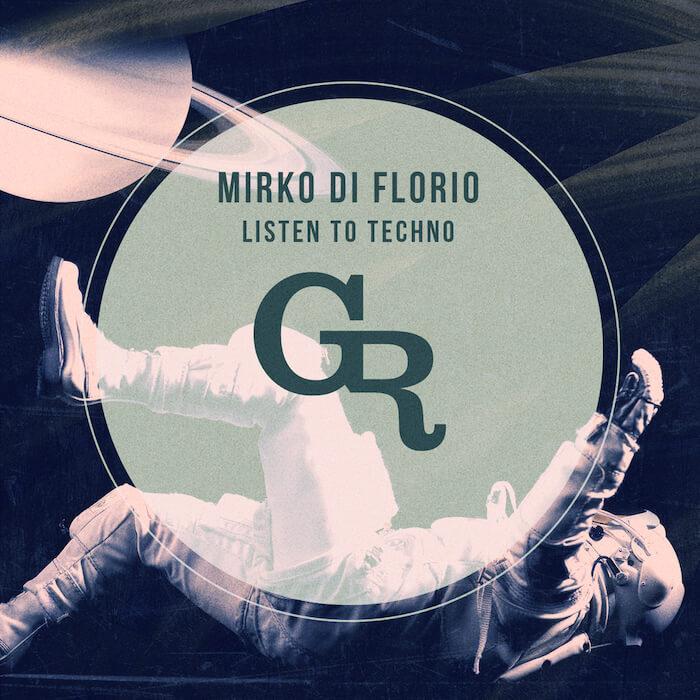 Mirko Di Florio - Listen To Techno cover