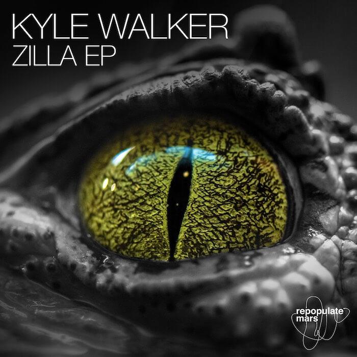 Kyle Walker - Zilla Ep cover