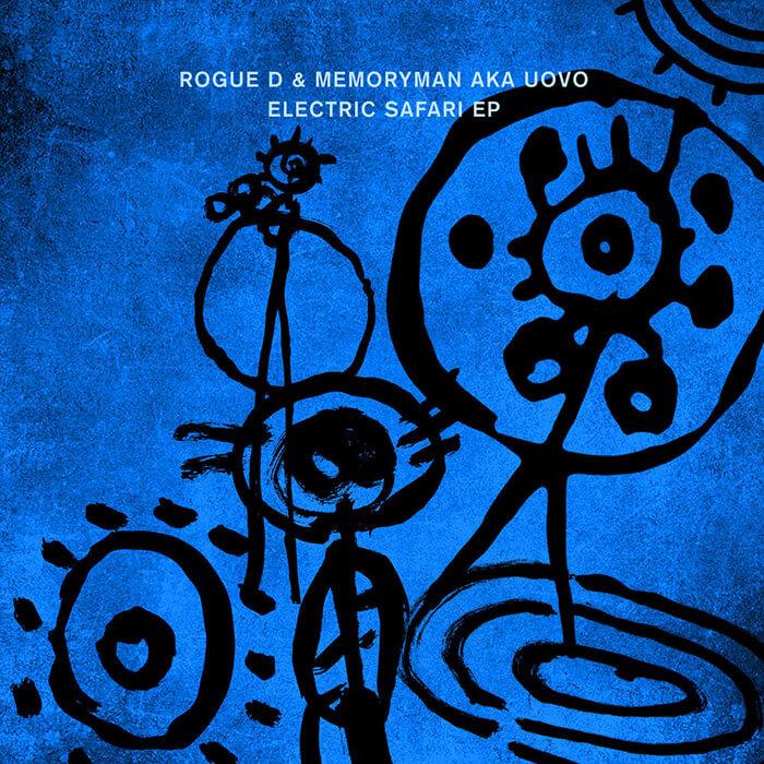 Rogue D & Memoryman AKA Uovo - Electric Safari EP (Remixed by Roman Flügel) cover