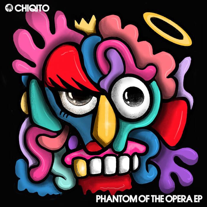 Chiqito - Phantom Of The Opera EP cover