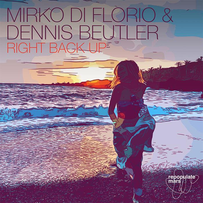 Mirko Di Florio & Dennis Beutler - Right Back Up cover