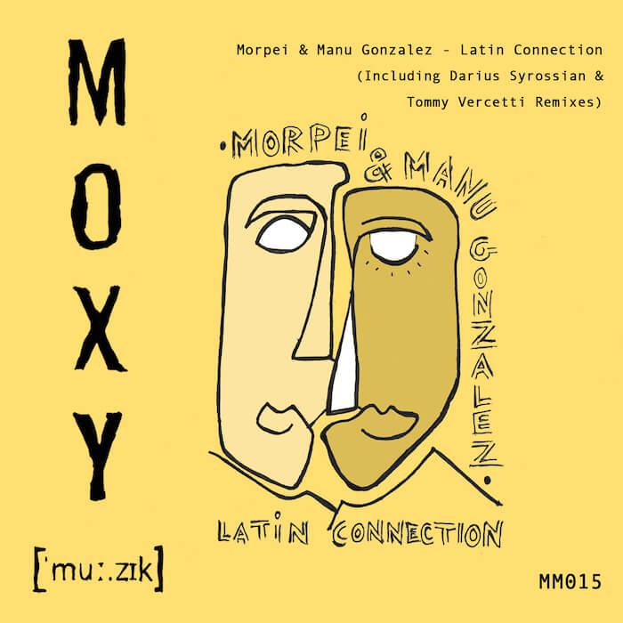 Morpei & Manu Gonzalez - Latin Connection EP (incl. Darius Syrossian & Tommy Vercetti Remixes) cover